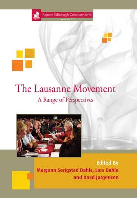 The Lausanne Movement: A Range of Perspectives (Hardback)