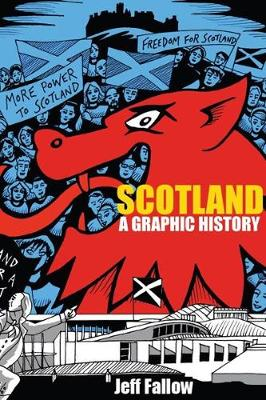 Scotland: The Graphic Novel (Paperback)
