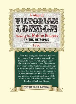 Public Houses of Victorian London: Published by the Temperance Movement, 1886 (Sheet map)