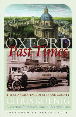 Oxford Past Times: The Changing Face of City and County