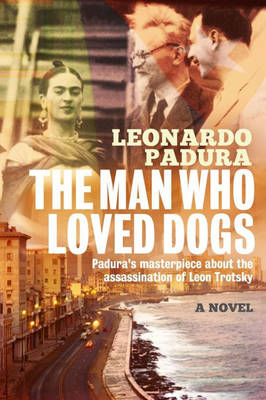 The Man Who Loved Dogs (Paperback)
