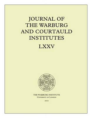 Journal of the Warburg and Courtauld Institutes, v. 75 (2012) - Journal of the Warburg & Courtauld Institutes 75 (Paperback)