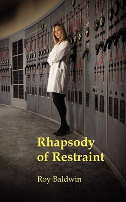 Rhapsody of Restraint (Paperback)