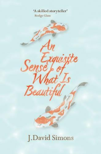 An Exquisite Sense of What is Beautiful (Paperback)