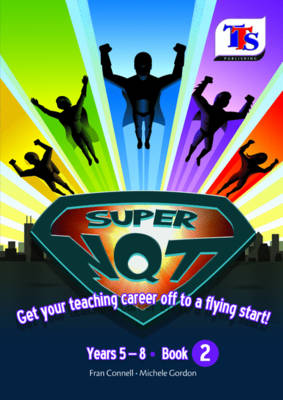 Super NQT! Get Your Teaching Career Off to a Flying Star: Book 2 (Paperback)