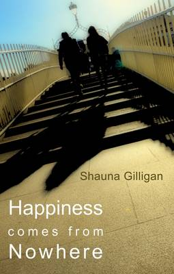 Happiness Comes from Nowhere (Paperback)