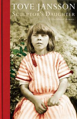 Sculptor's Daughter: A Childhood Memoir (Hardback)