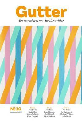 Gutter 10: Spring 2014: The Magazine of New Scottish Writing (Paperback)