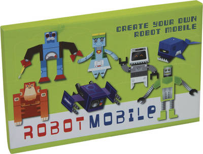 Make Your Own Robots Mobile Kit (Mixed media product)