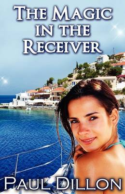The Magic in the Receiver (Paperback)