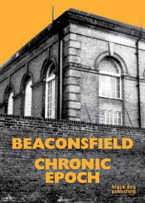 Beaconsfield: Chronic Epoch (Paperback)