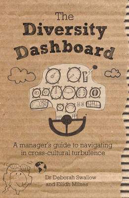 The Diversity Dashboard: A Manager's Guide to Navigating in Cross-cultural Turbulence (Paperback)