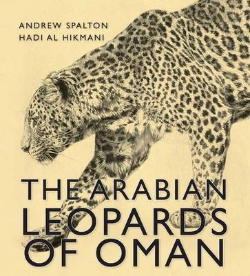 The Arabian Leopards of Oman (Hardback)