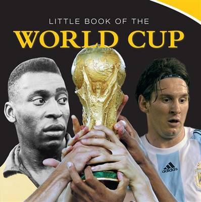 Little Book of the World Cup 2014 (Hardback)