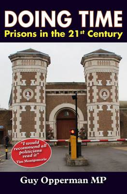 Doing Time: Prisons in the 21st Century (Paperback)