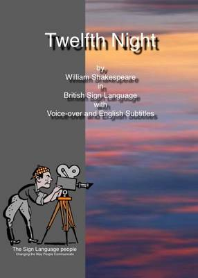 Twelfth Night: By William Shakespeare in British Sign Language with Voice-over and English Subtitles (DVD)