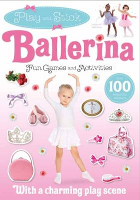 Play and Stick - Ballerina (Paperback)