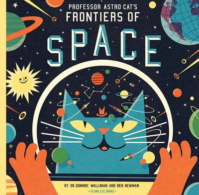 Professor Astro Cat's Frontiers of Space (Hardback)
