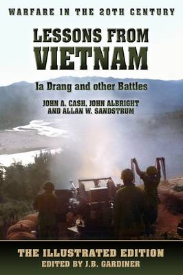 Lessons from Vietnam - Ia Drang and Other Battles - Warfare in the 20th Century (Paperback)