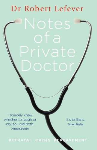 Notes of a Private Doctor (Paperback)