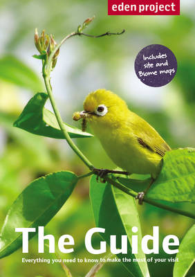 Eden Project: the Guide (Paperback)