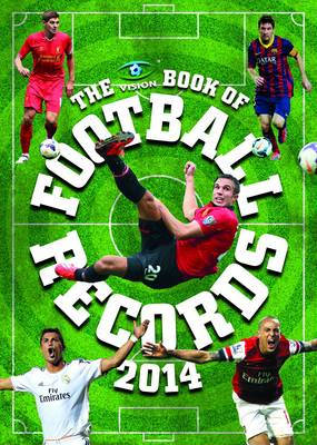 The Vision Book of Football Records 2014 (Hardback)