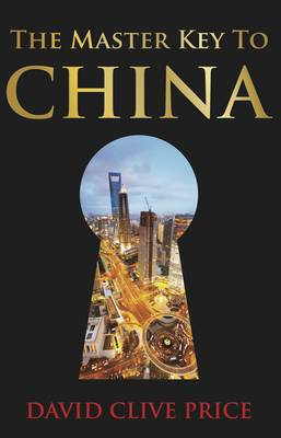 The Master Key to China (Paperback)