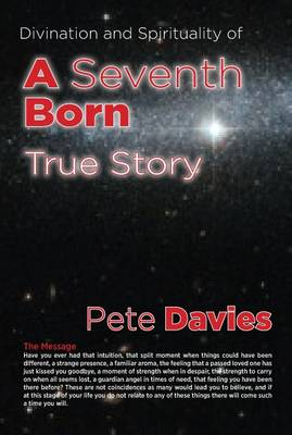 Divination and Spirituality of a Seventh Born: True Story (Paperback)