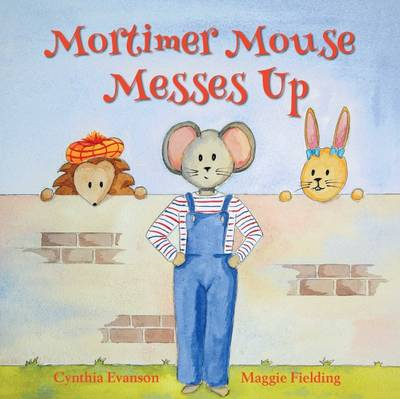 Cover Mortimer Mouse Messes Up