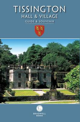 Tissington Hall & Village Guide & Souvenir (Paperback)
