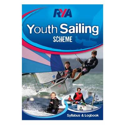 RYA Youth Sailing Scheme Syllabus and Logbook (Paperback)