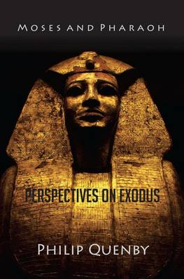 Moses and Pharaoh: Perspectives on Exodus - Timeless Teaching 34 (Paperback)