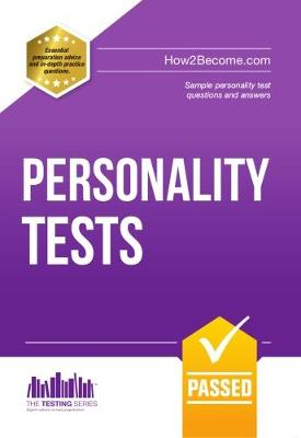 Personality Tests: 100s of Questions, Analysis and Explanations to Find Your Personality Traits and Suitable Job Roles - Testing Series (Paperback)