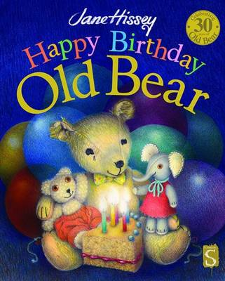 Happy Birthday, Old Bear - Old Bear (Hardback)
