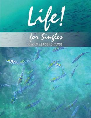 Cover Life! For Singles: Group Leader's Manual