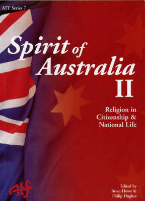 Spirit of Australia: Religion in Citizenship and National Life (Paperback)