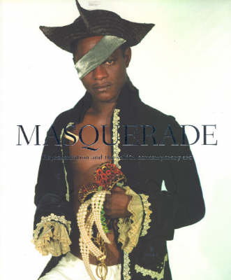 Masquerade: Representation and the Self in Contemporary Art (Paperback)
