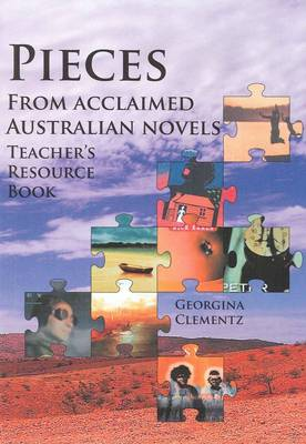 Pieces from Acclaimed Australina Novels: Teacher's Resource Book (Paperback)