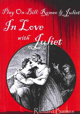 Play on Bill: In Love with Juliet (Paperback)