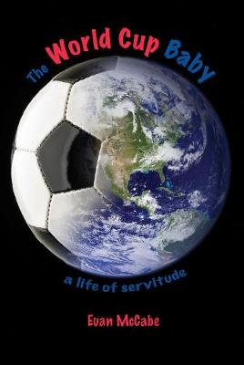 The World Cup Baby (Paperback)
