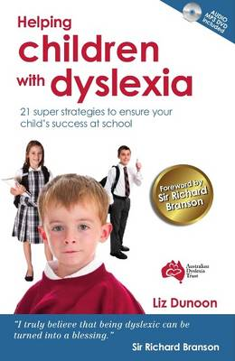 Helping Children with Dyslexia: 21 Super Strategies to Ensure Your Child's Success at School (Paperback)