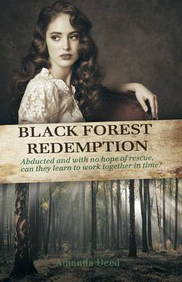 Black Forest Redempton - Jackson's Creek Trilogy (Paperback)