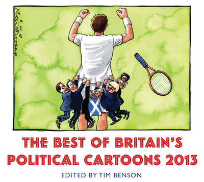 The Best of Britain's Political Cartoons 2013 (Paperback)