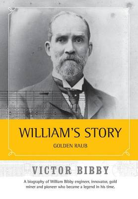 Cover William's Story: Golden Raub Revisited