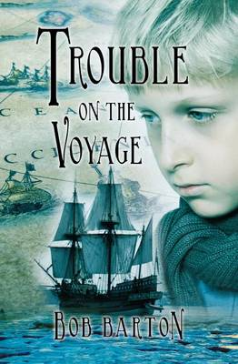 Trouble on the Voyage: The Strange and Dangerous Voyage of the Henrietta Maria (Paperback)