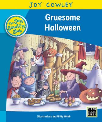 Cover Gruesome Halloween: Level 16: The Gruesome Family, Guided Reading - Joy Cowley Club, Set 1