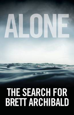 Cover Alone: The Search for Brett Archibald