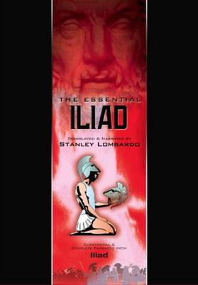 Homer - The Essential Iliad: Abridged Version of the Iliad (CD-Audio)