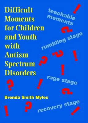 Asperger Syndrome and Difficult Moments: Practical Solutions for Tantrums, Rage, and Meltdowns (DVD)