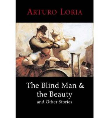The Blind Man and the Beauty and Other Stories (Paperback)